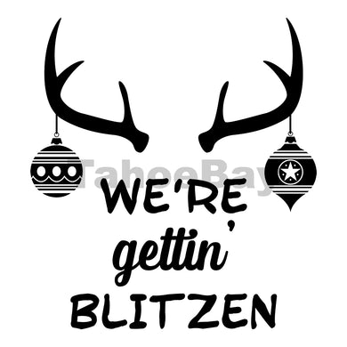 Were Gettin Blitzen Can Cooler Graphic Design Files | SVG PNG