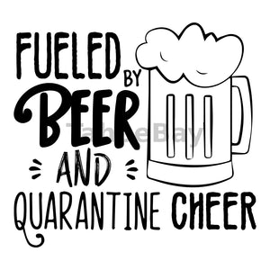Fueled By Beer And Quarantine Cheer Can Cooler Graphic Design Files | SVG PNG