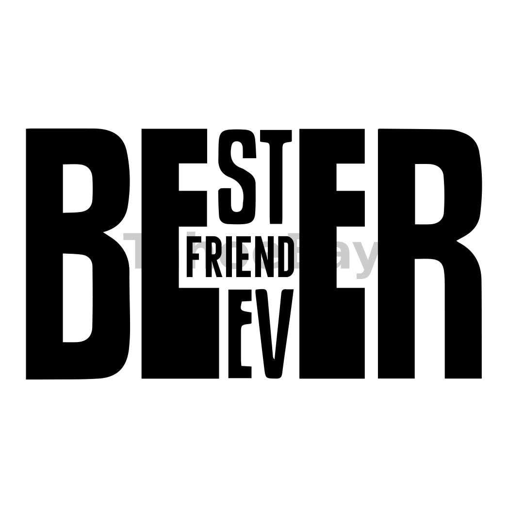 Beer Best Friend Ever Can Cooler Graphic Design Files | SVG PNG