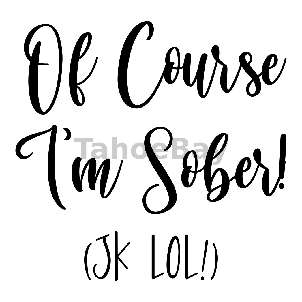 I'm Sober JK LOL Can Cooler Graphic Design Files | SVG PNG