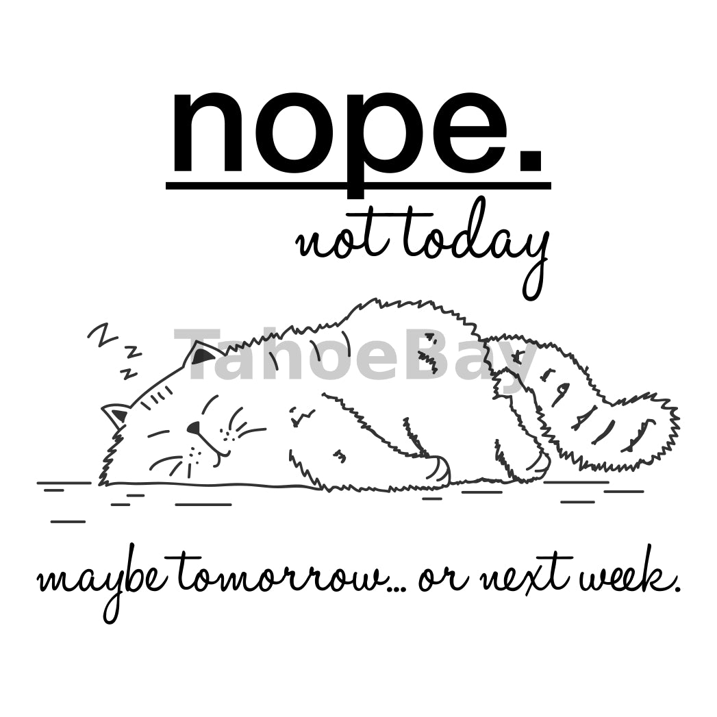 Nope. Not Today Can Cooler Graphic Design Files | SVG PNG