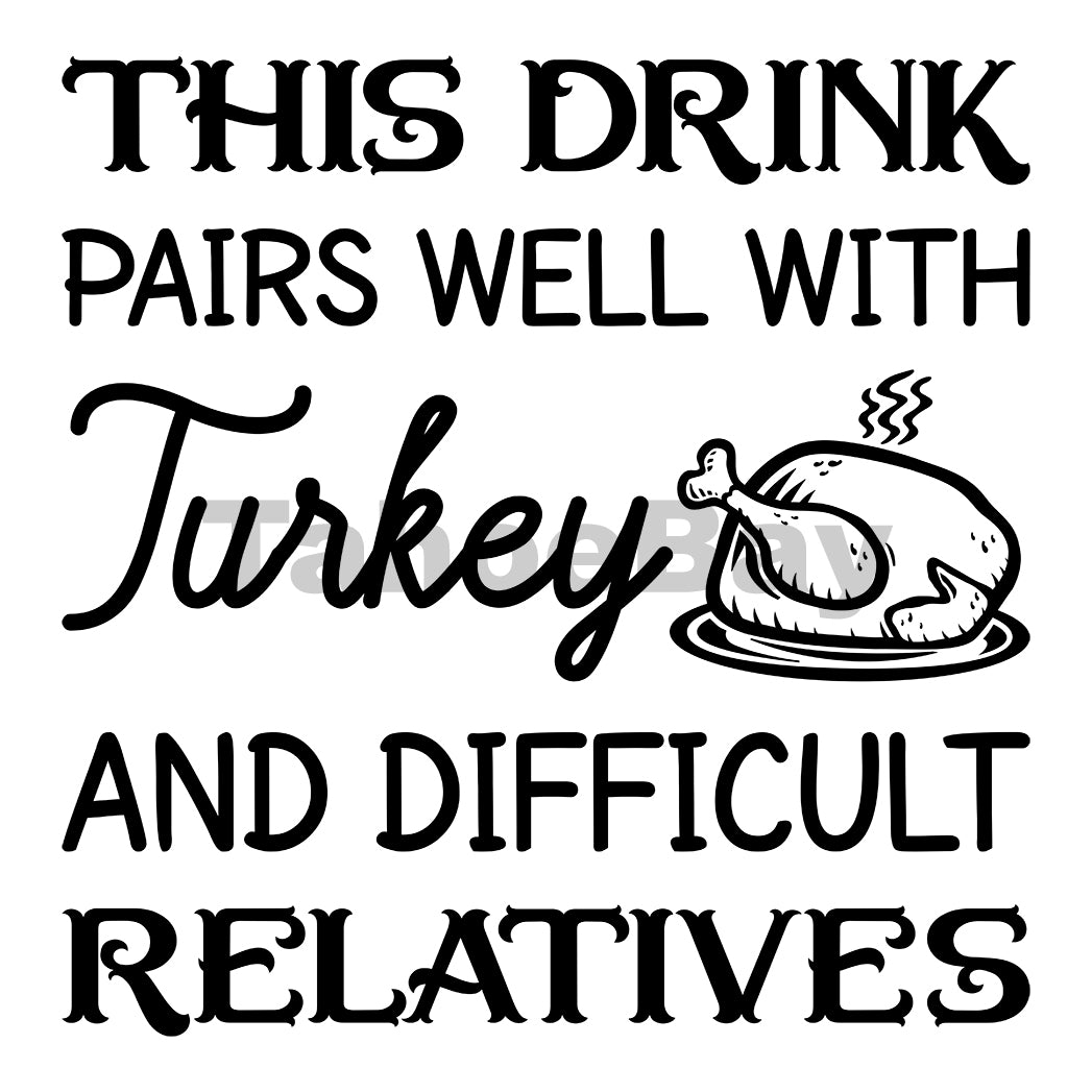 Turkey And Difficult Relatives Can Cooler Graphic Design Files | SVG PNG