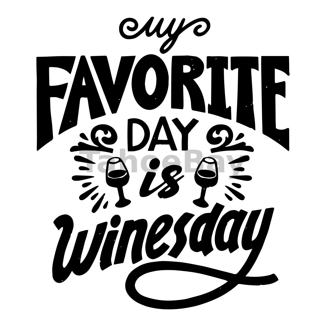 My Favorite Day Is Winesday Can Cooler Graphic Design Files | SVG PNG