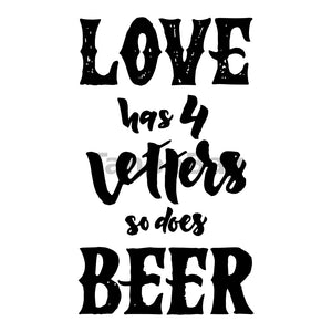 Love Has 4 Letters So Does Beer Can Cooler Graphic Design Files | SVG PNG