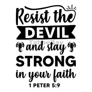 Resist The Devil And Stay Strong In Your Faith Can Cooler Graphic Design Files | SVG PNG