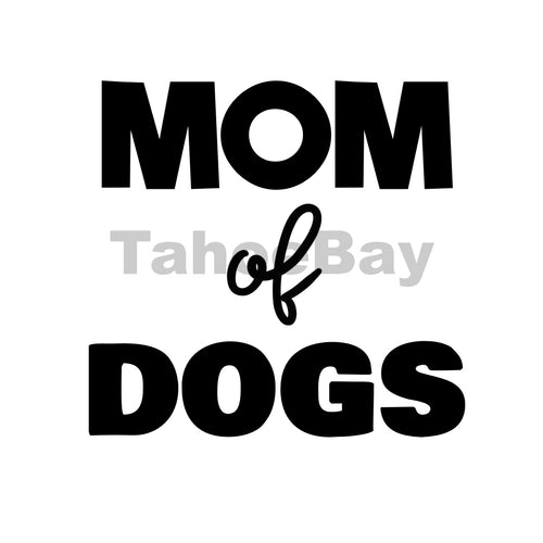 Mom Of Dogs Can Cooler Graphic Design Files | SVG PSD PNG