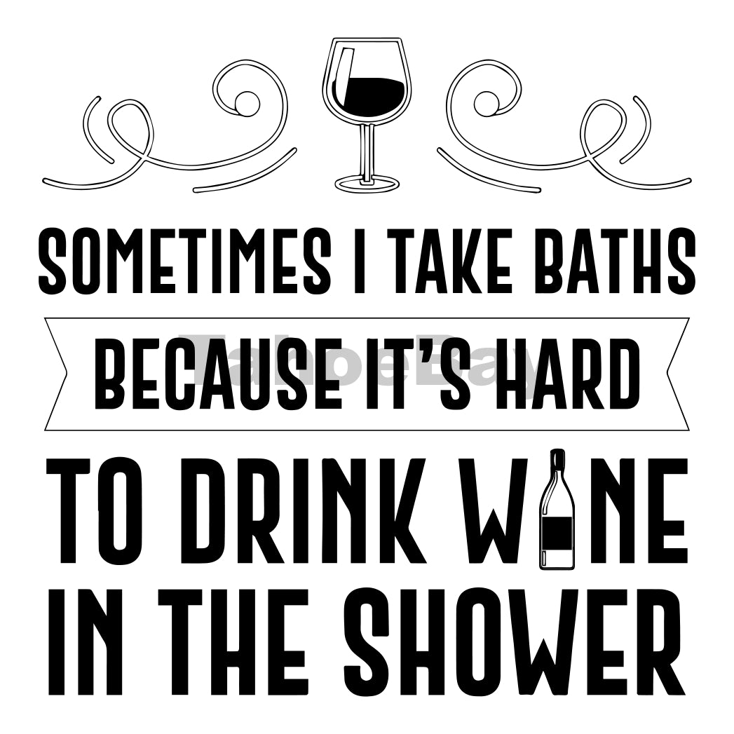 Sometimes I Take Baths Can Cooler Graphic Design Files | SVG PNG