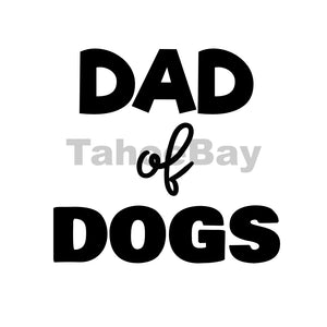 Dad of Dogs Can Cooler Graphic Design Files | SVG PSD PNG