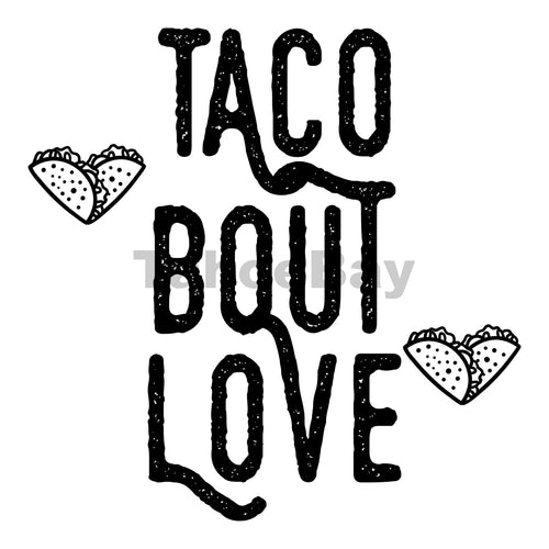 Taco Bout Love Can Cooler Graphic Design Files | SVG PNG