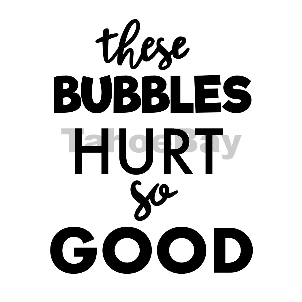 These Bubbles Hurt So Good Can Cooler Graphic Design Files | SVG PSD PNG