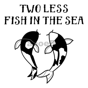 Two Less Fish In The Sea Can Cooler Graphic Design Files | SVG PNG