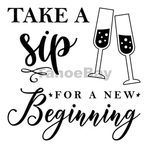 Take A Sip For A New Beginning Can Cooler Graphic Design Files | SVG PNG