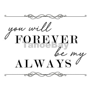 You Will Forever Be My Always Can Cooler Graphic Design Files | SVG PNG