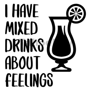 I Have Mixed Drinks About Feelings Can Cooler Graphic Design Files | SVG PNG