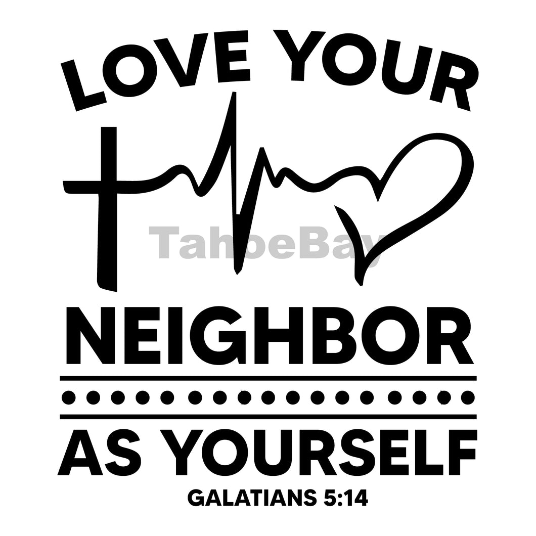 Love Your Neighbor As Yourself Can Cooler Graphic Design Files | SVG PNG
