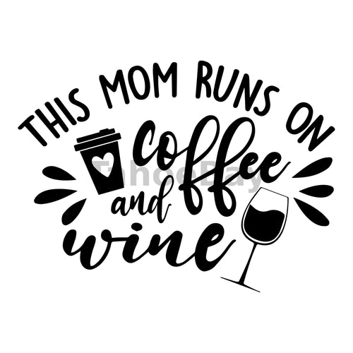 This Mom Runs On Coffee And Wine Can Cooler Graphic Design Files | SVG PNG