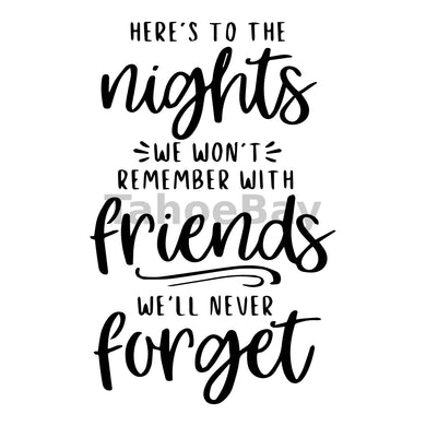 Here's To The Nights We Wont Remember Can Cooler Graphic Design Files | SVG PNG