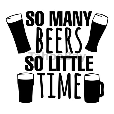 So Many Beers So Little Time Can Cooler Graphic Design Files | SVG PNG