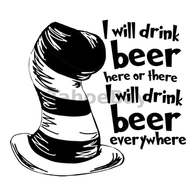 I Will Drink Beer Everywhere Can Cooler Graphic Design Files | SVG PNG