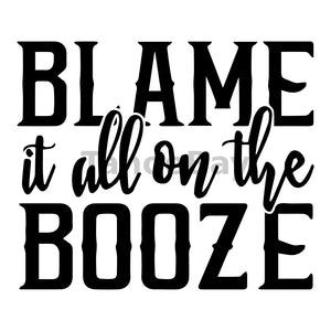 Blame It All On The Booze Can Cooler Graphic Design Files | SVG PNG