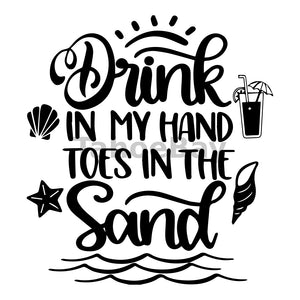 Drink In My Hand Toes In The Sand Can Cooler Graphic Design Files | SVG PNG