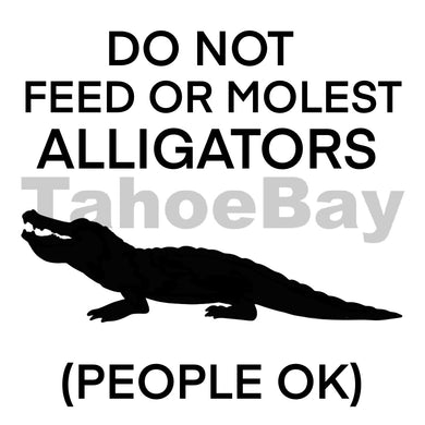 Do Not Feed Or Molest Alligators (People Ok) Can Cooler Graphic Design Files | SVG PNG