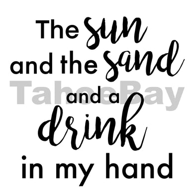 The Sun And the Sand And A Drink In My Hand Can Cooler Graphic Design Files | SVG PSD PNG