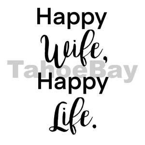 Happy Wife Happy Life Can Cooler Graphic Design Files | SVG PSD PNG