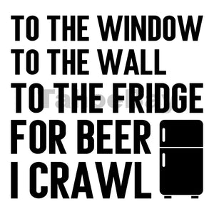 To The Fridge For Beer I Crawl Can Cooler Graphic Design Files | SVG PNG