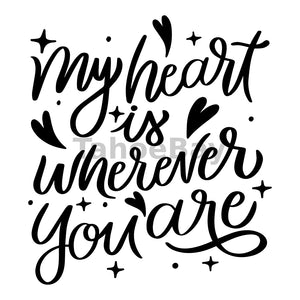 My Heart Is Wherever You Are Can Cooler Graphic Design Files | SVG PNG