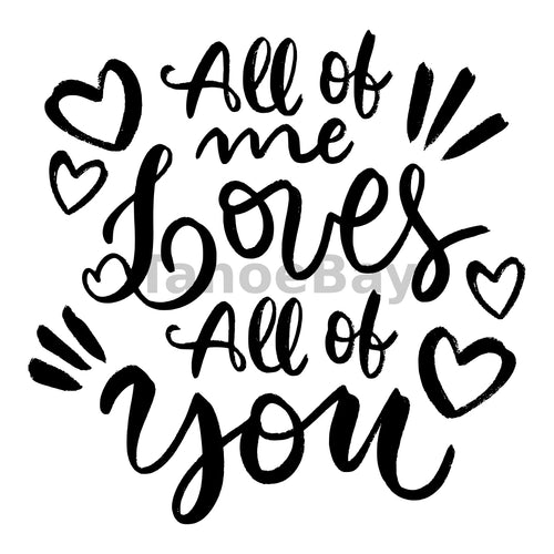 All Of Me Loves All Of You Can Cooler Graphic Design Files | SVG PNG