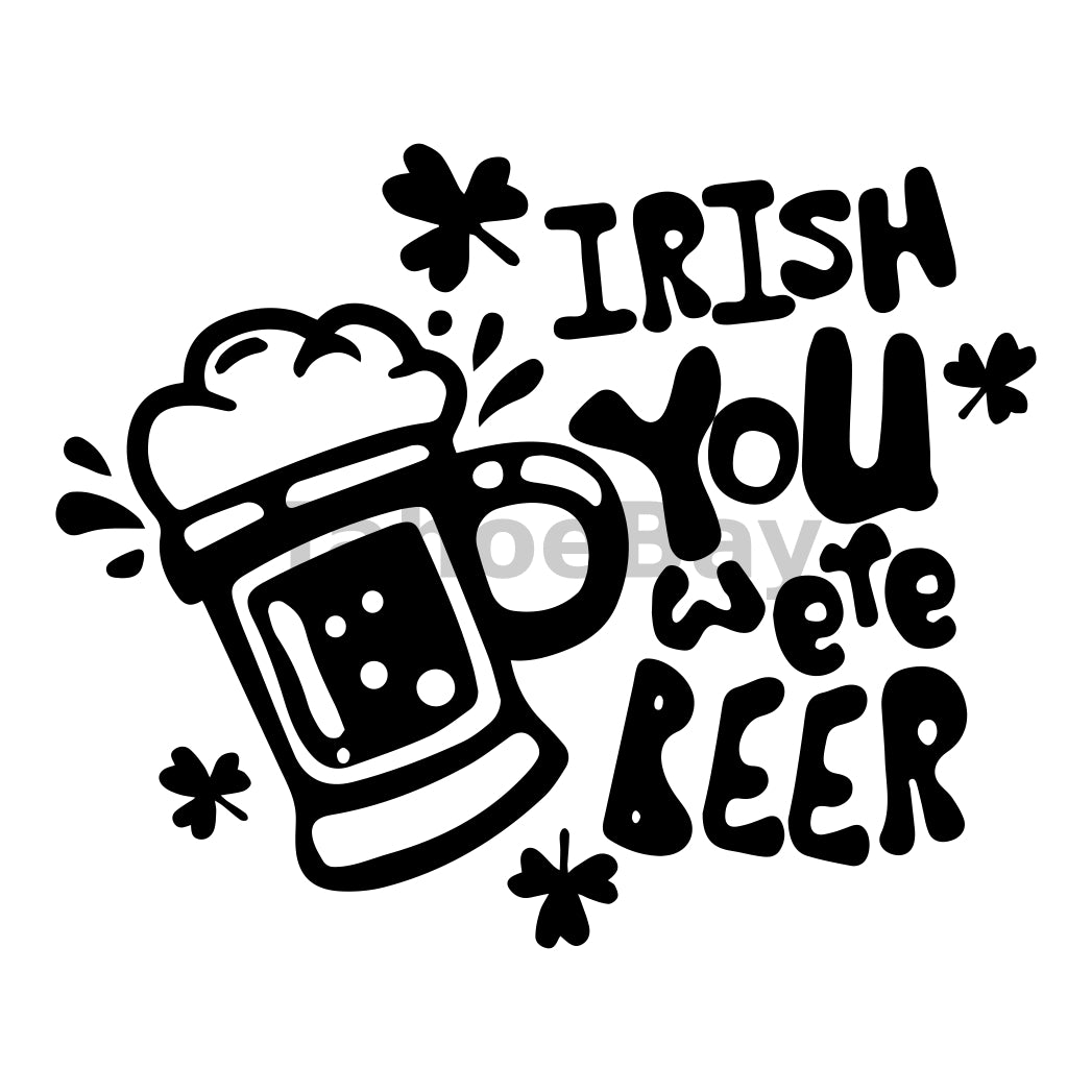 Irish You Were Beer Can Cooler Graphic Design Files | SVG PNG