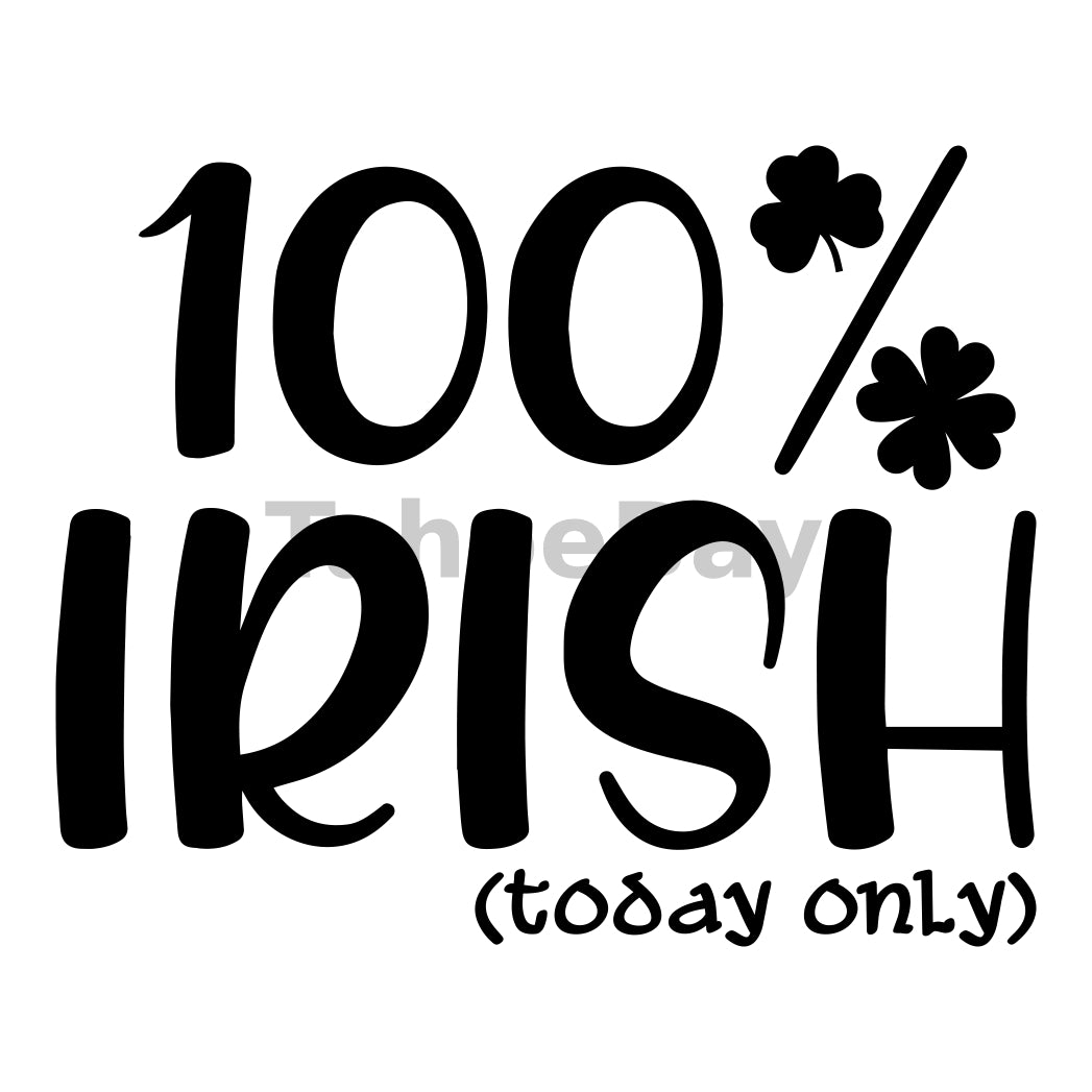 100 Percent Irish Today Only Can Cooler Graphic Design Files | SVG PNG