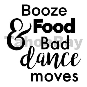 Booze Food And Bad Dance Moves Can Cooler Graphic Design Files | SVG PSD PNG