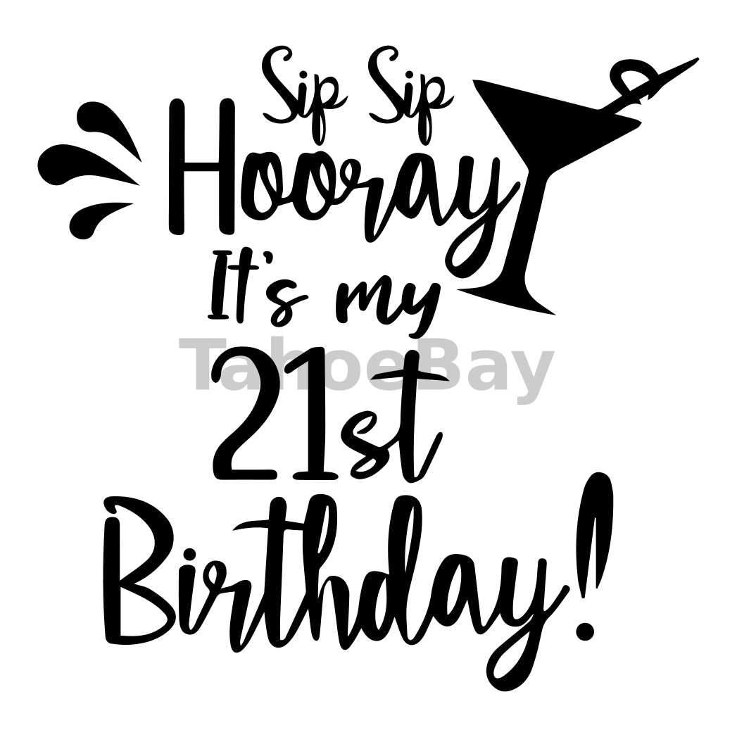 It's My 21st Birthday Can Cooler Graphic Design Files | SVG PNG
