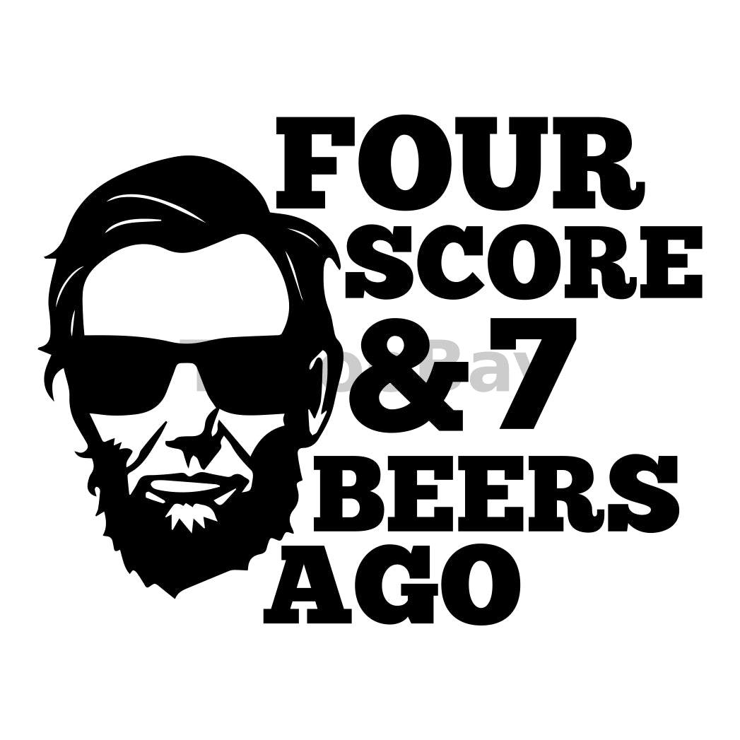 Four Score And 7 Beers Ago Can Cooler Graphic Design Files | SVG PNG