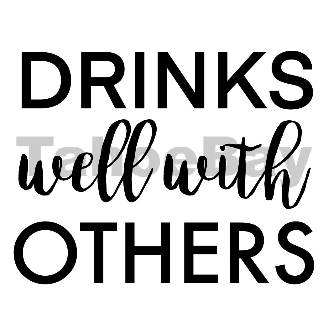 Drinks Well With Others Can Cooler Graphic Design Files | SVG PSD PNG
