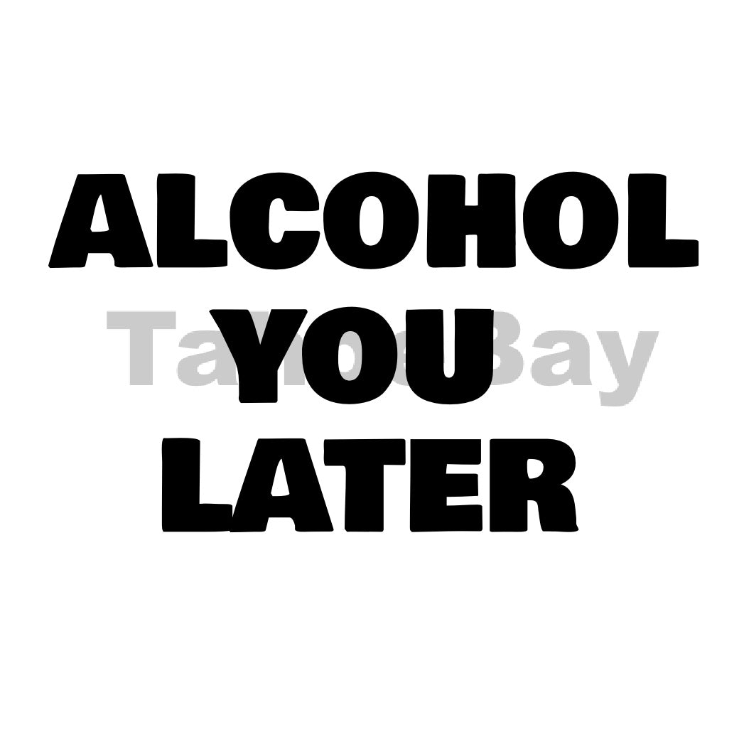 Alcohol You Later Can Cooler Graphic Design Files | SVG PSD PNG