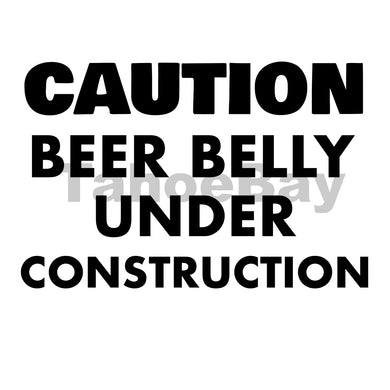 Caution Beer Belly Under Construction Can Cooler Graphic Design Files | SVG PSD PNG
