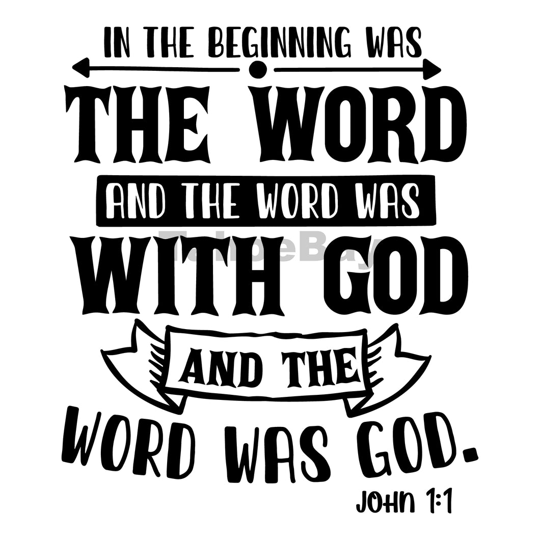 In The Beginning Was The Word And The Word Was With God Can Cooler Graphic Design Files | SVG PNG