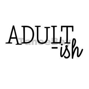 Adult-ish Can Cooler Graphic Design Files | SVG PNG