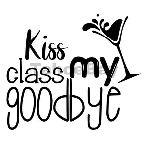 Kiss My Class Goodbye Can Cooler Graphic Design Files | SVG PNG