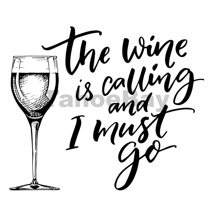 The Wine Is Calling And I Must Go Can Cooler Graphic Design Files | SVG PNG