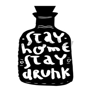 Stay Home Stay Drunk Can Cooler Graphic Design Files | SVG PNG