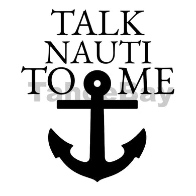 Talk Nauti To Me Can Cooler Graphic Design Files | SVG PSD PNG