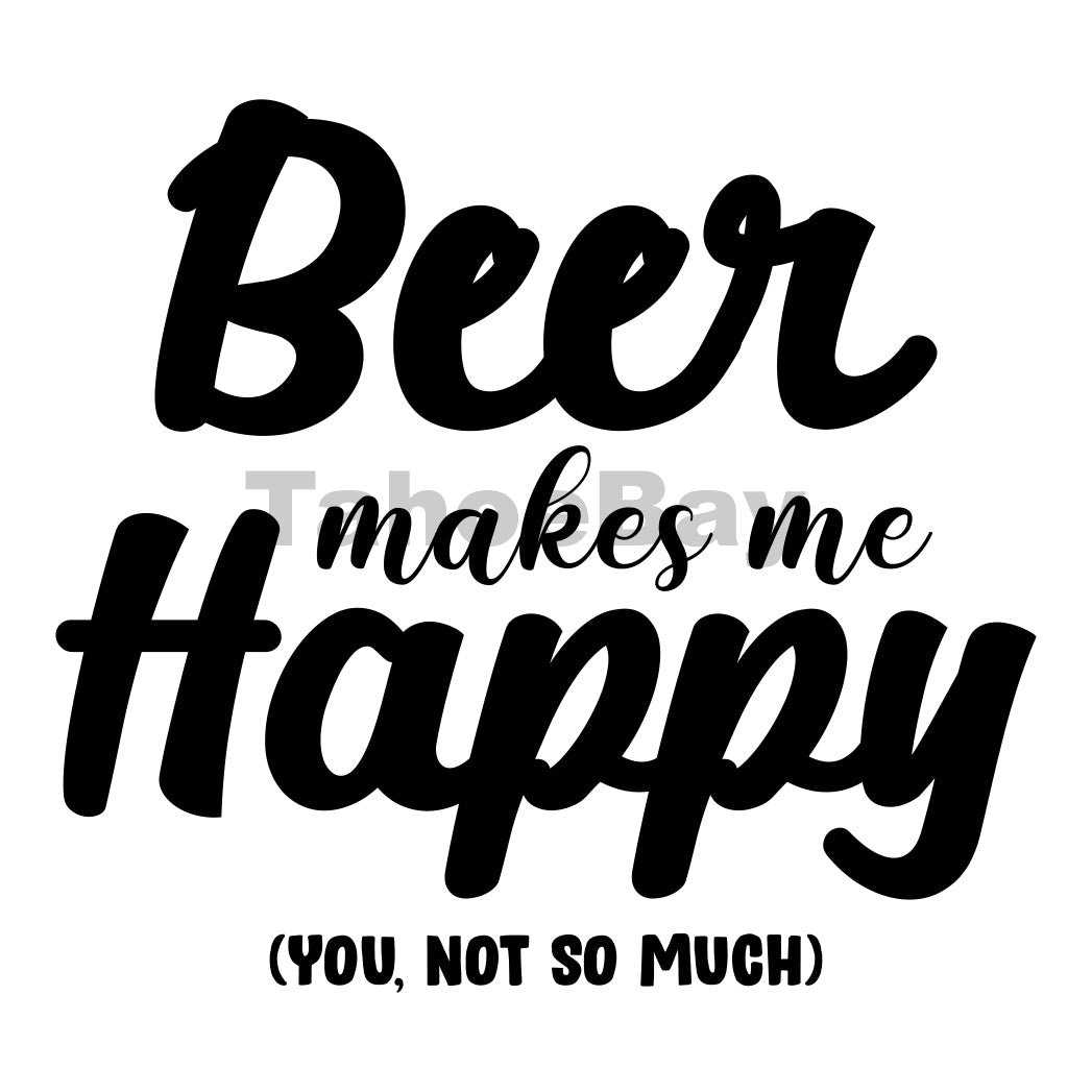 Beer Makes Me Happy Can Cooler Graphic Design Files | SVG PNG