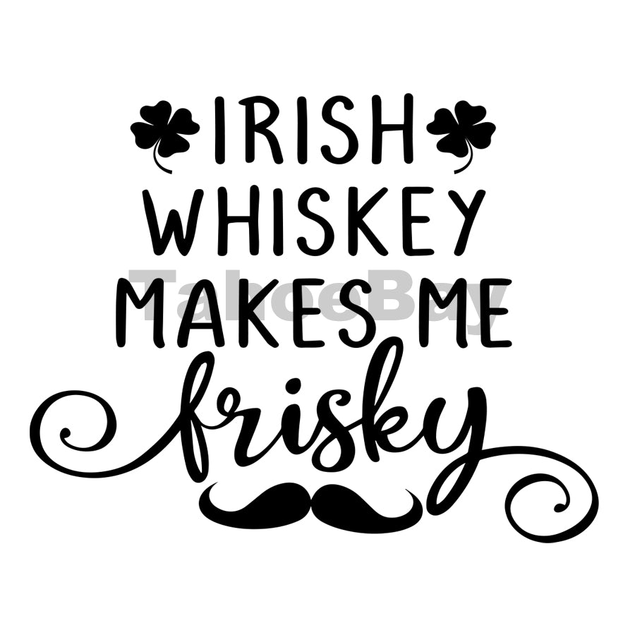 Irish Whiskey Makes Me Frisky Can Cooler Graphic Design Files | SVG PNG