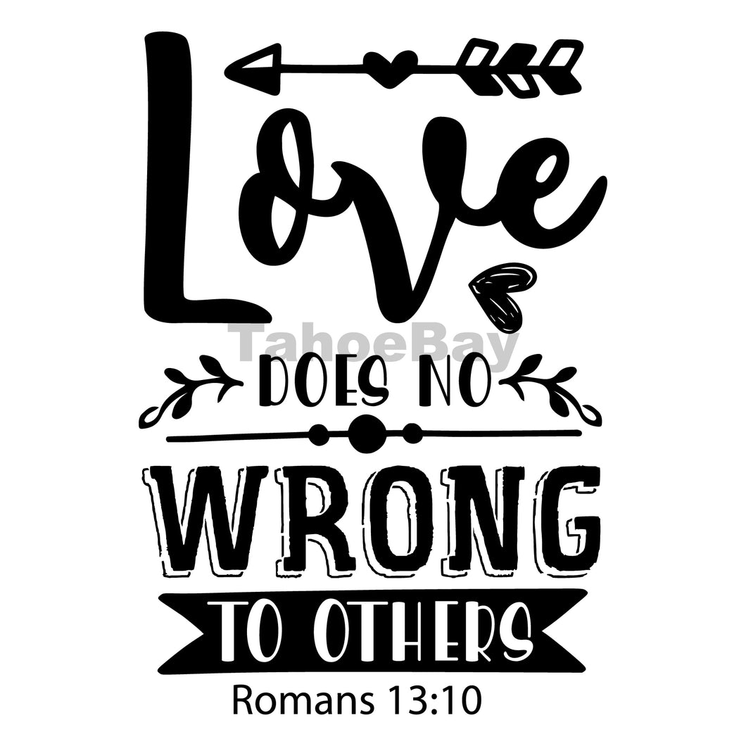 Love Does No Wrong To Others Can Cooler Graphic Design Files | SVG PNG