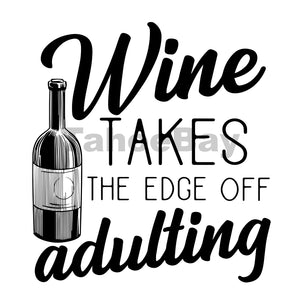 Wine Takes The Edge Off Adulting Can Cooler Graphic Design Files | SVG PNG