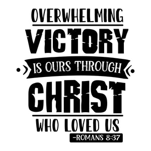Overwhelming Victory Is Ours Through Christ Who Loved Us Can Cooler Graphic Design Files | SVG PNG
